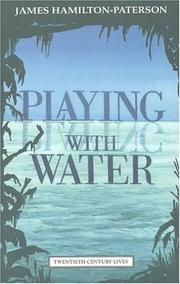 Cover of: Playing with Water | James Hamilton-Paterson