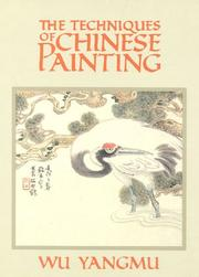 Cover of: The techniques of Chinese painting