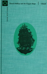 Cover of: Donald McKay and the clipper ships