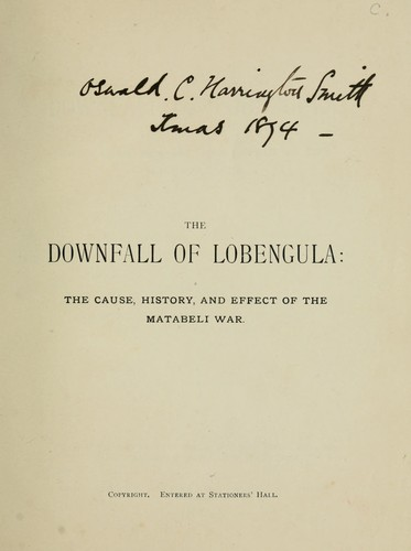 The downfall of Lobengula by W.A. Wills