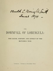Cover of: The downfall of Lobengula by W.A. Wills