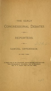 Cover of: The early congressional debates and reporters