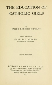Cover of: The education of Catholic girls by Stuart, Janet Erskine
