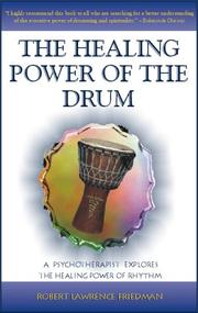 Cover of: The healing power of the drum | Robert Lawrence Friedman