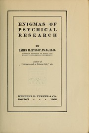 Cover of: Enigmas of psychical research | James Hervey Hyslop