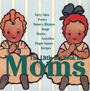 Cover of: The Little Big Book for Moms (Little Big Books (Welcome Enterprises)) |