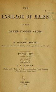 Cover of: The ensilage of maize, and other green fodder crops