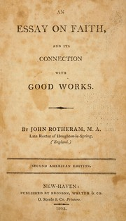 Cover of: An essay on faith and its conection with good works
