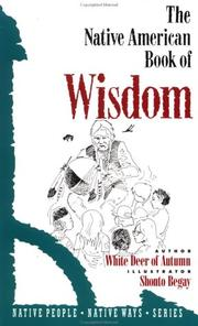 Cover of: The native American book of wisdom | White Deer of Autumn.