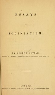 Cover of: Essays on Socinianism | J. Cottle