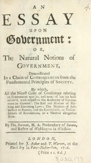 Cover of: An essay upon government, or, The natural notions of government ... | Thomas Burnett