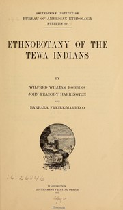 Cover of: Ethnobotany of the Tewa Indians