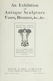 Cover of: An exhibition of antique sculpture, vases, bronzes, &c., &c