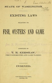 Cover of: Existing laws relating to fish, oysters and game