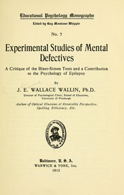 Cover of: Experimental studies of mental defectives | John Edward Wallace Wallin