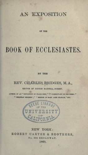 An exposition of the Book of Ecclesiastes by Charles Bridges