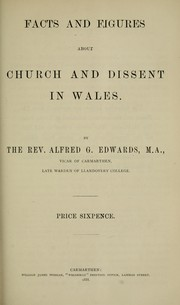 Cover of: Facts and figures about church and dissent in Wales