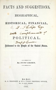 Cover of: Facts and suggestions, biographical, historical, financial, and political