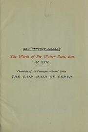 Cover of: The fair maid of Perth, or, Saint Valentine's Day: The Works of Sir Walter Scott
