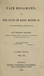 Cover of: Fair Rosamond, or, The days of King Henry II | Miller, Thomas