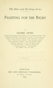 Cover of: Fighting for the right | Oliver Optic