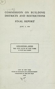 Cover of: Final report, June 2, 1916 | New York (N.Y.). Commission on Building Districts and Restrictions