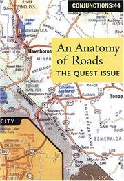 Cover of: Conjunctions: 44, An Anatomy Of Roads: The Quest Issue (Conjunctions)
