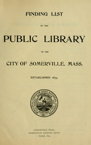 Cover of: Finding list of the Public Library of the City of Somerville, Mass. |