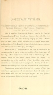 First annual convention, United Confederate Veterans, Chattanooga, Tenn., July 3d, 4th, 5th, 1890