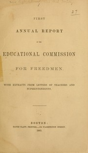 Cover of: First annual report of the Educational Commission for Freedmen