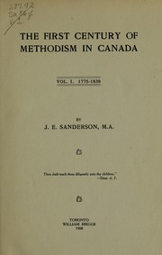 Cover of: The first century of Methodism in Canada