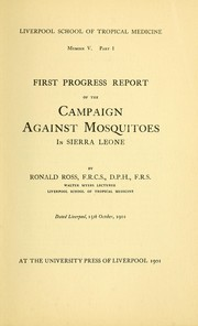 Cover of: First progress report of the campaign against mosquitoes in Sierra Leone