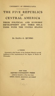 Cover of: The five republics of Central America