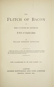 Cover of: The flitch of bacon; or, The custom of Dunmow