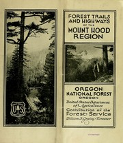 Cover of: Forest trails and highways of the Mount Hood region | United States. Dept. of Agriculture.
