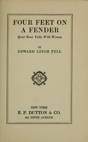 Cover of: Four feet on a fender | Pell, Edward Leigh