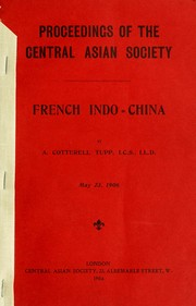 Cover of: French Indo-China by A. Cotterell Tupp