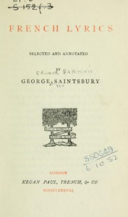 Cover of: French lyrics selected and annotated by George Saintsbury