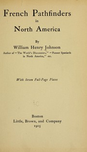Cover of: French pathfinders in North America | Johnson, William Henry