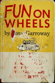 Cover of: Fun on wheels. | Dave Garroway
