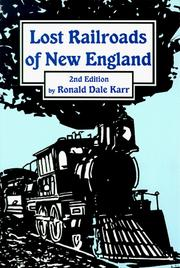 Cover of: Lost railroads of New England
