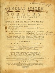 Cover of: A general system of surgery in three parts