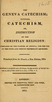 Cover of: Geneva Catechism ; entitled catechism, or, instruction on the Christian religion |