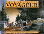 Cover of: The illustrated voyageur