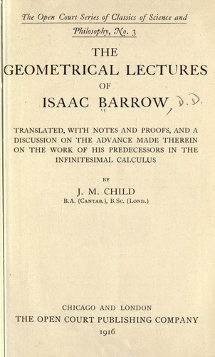 The geometrical lectures of Isaac Barrow by Isaac Barrow