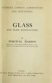 Cover of: Glass and glass manufacture | Percival Marson