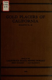 Gold placers of California by Charles Scott Haley