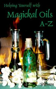 Cover of: Helping yourself with magickal oils A-Z