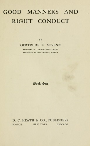 Good manners and right conduct by Gertrude E. McVenn