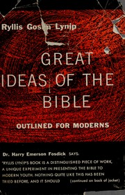Cover of: Great ideas of the Bible outlined for moderns. | Lynip. Ryllis (Alexander) Goslin